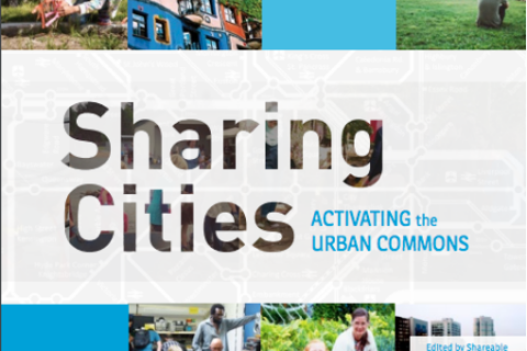 Sharing Cities: Activating the Urban Commons